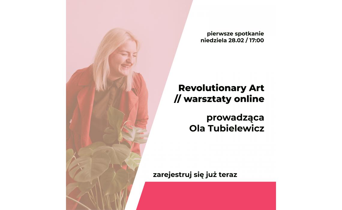 REVOLUTIONARY ART – zapraszamy na warsztaty!